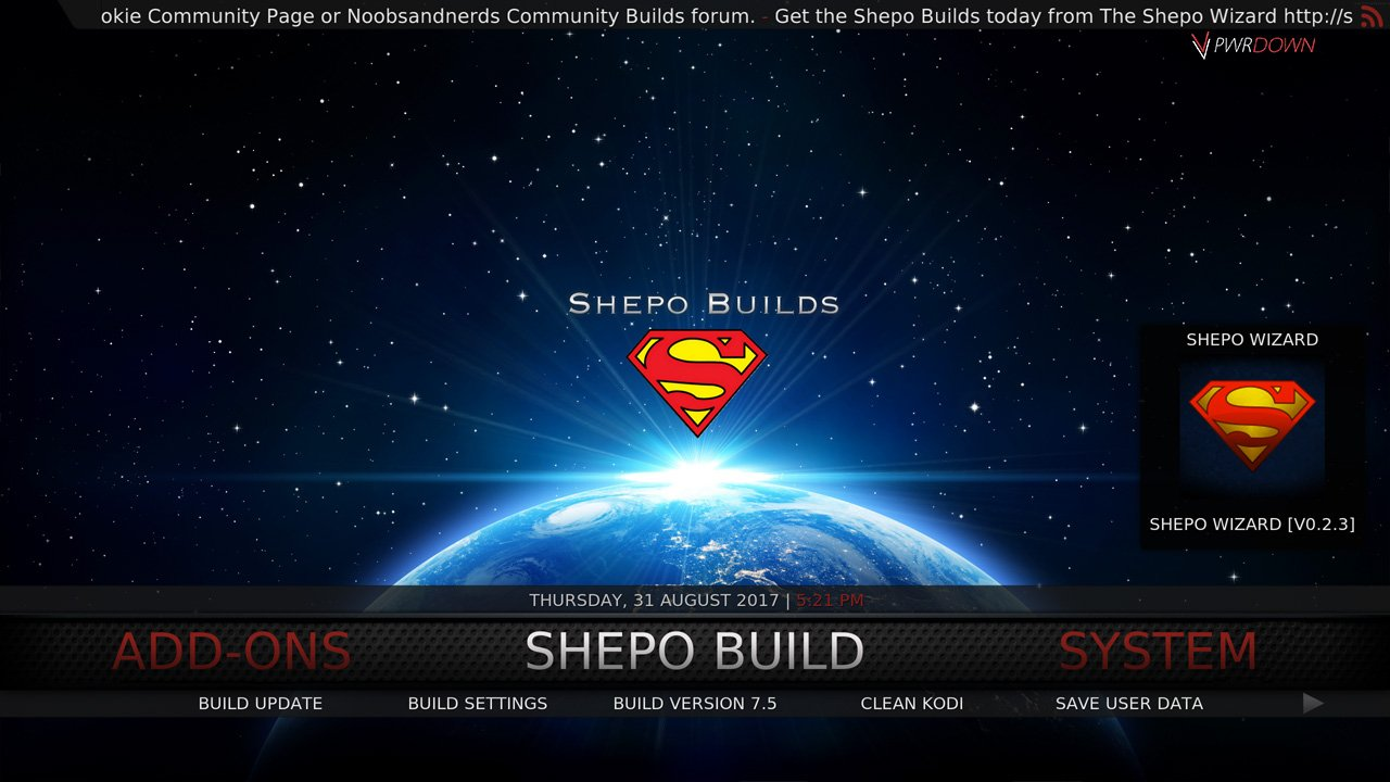 Best Kodi Builds October 2017 shepo build
