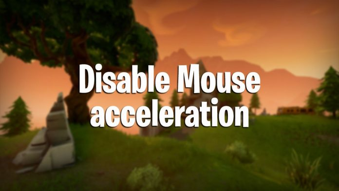 How to disable mouse acceleration in Fortnite Battle Royale