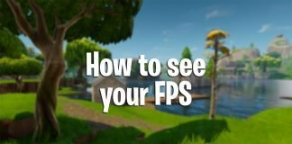 Fortnite Battle Royale how to see your FPS