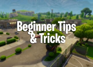 fortnite beginners guide tips tricks
