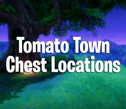 fortnite battle royale tomato town chest locations
