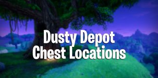 Fortnite Battle Royale Dusty Depot chest locations