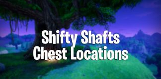 fortnite battle royale shifty shafts chest locations