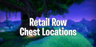 fortnite battle royale chest locations retail row