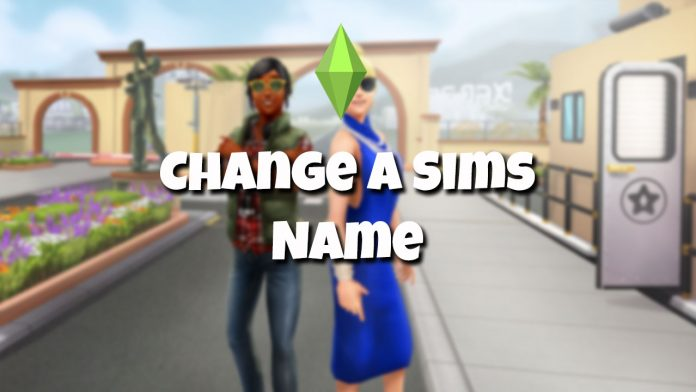 changing a sims name in the sims mobile