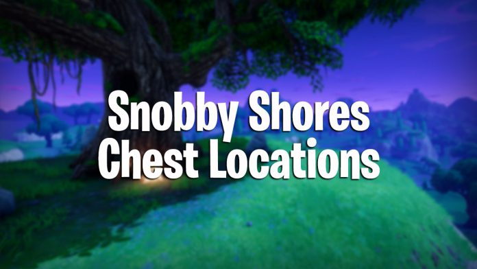 Snobby Shores chest locations in Fortnite Battle Royale